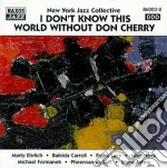 I don't know this world don cherry cd musicale di New york jazz collec