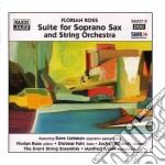 Ross Florian - Suite Per Sassofono Soprano E Orchestra D'archi cd musicale