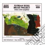 Lilacs and laughter cd musicale di Florian ross brass p