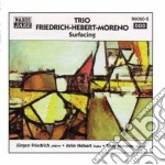 Trio Friederich-herbert-moreno - Surfacing cd musicale