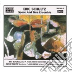 Space an time ensemble cd musicale di Eric Schultz