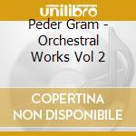 Orchestral works vol.2, symphonies n.2 a cd musicale
