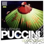 The ultimate puccini opera album cd musicale di Giacomo Puccini