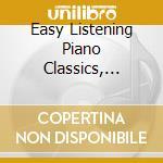 EASY LISTENING PIANO CLASSICS, VOL.5: RO  cd musicale