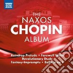 THE NAXOS CHOPIN ALBUM                    cd musicale di Fryderyk Chopin