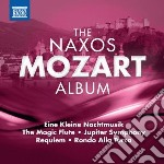 THE NAXOS MOZART ALBUM                    cd musicale di Wolfgang Amadeus Mozart