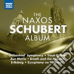 THE NAXOS SCHUBERT ALBUM                  cd musicale di Franz Schubert