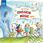My first classical album cd musicale di Miscellanee