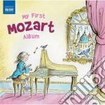 My first mozart album cd musicale di Wolfgang Amadeus Mozart