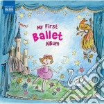 My first ballet album cd musicale di Miscellanee