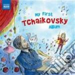 My first tchaikovsky album cd musicale di Ciaikovski pyotr il'