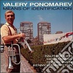 Means of identification - ponomarev valery cd musicale di Ponomarev Valery