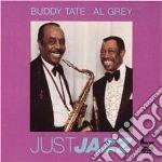 Just jazz cd musicale di Buddy tate & al grey