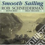 Smooth sailing cd musicale di Schneiderman Rob
