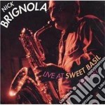 Nick Brignola - Live At Sweet Basil First cd musicale di Brignola Nick