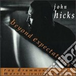 Beyond expectations - hicks john drummond ray smith marvin smitty cd musicale di John Hicks