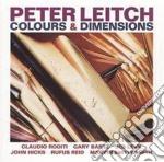 Colours & dimensions - leitch peter roditi claudio cd musicale di Leitch Peter