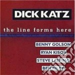 Dick Katz - The Line Forms Here cd musicale di Katz Dick