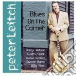 Blues on the corner - leitch peter cd musicale di Leitch Peter