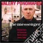 The messenger - ponomarev valery cd musicale di Ponomarev Valery