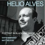 Portrait in black & white cd musicale di Alves Helio