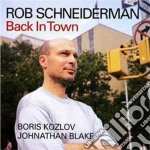 Back in town cd musicale di Schneiderman Rob