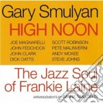 HIGH NOON                                 cd musicale di SMULYAN GARY