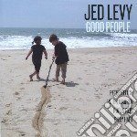Good people cd musicale di Jed Levy