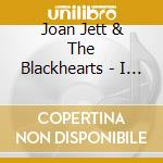 I love rock'n'roll cd musicale di Jett joan & blackhearts