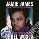 Cruel word cd musicale di James Jamie