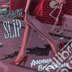 Avenue breakdown - cd musicale di Slip Backbone