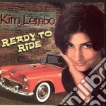 Ready to ride - cd musicale di Lembo Kim