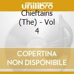 The chieftains vol.4 cd musicale di The Chieftains