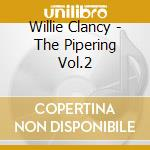 The pipering vol.2 cd musicale di Clancy Willie