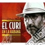 El Curi - En La Habana cd musicale di Curi El