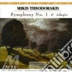 Symphony no.1 & adagio - theodorakis mikis cd musicale di Mikis Theodorakis