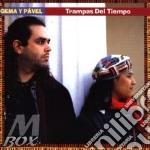 Trampas del tiempo - cd musicale di Gema y pavel