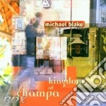 Kingdom of champa - lounge lizards cd musicale di Michael blake (lounge lizards)