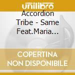 Same feat.maria kalaniemi - accordeon cd musicale di Tribe Accordion