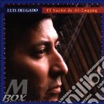EL SUENO DE AL-ZAQQAQ cd musicale di DELGADO LUIS