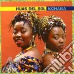 Hijas Del Sol - Kchaba cd musicale di Hijas del sol