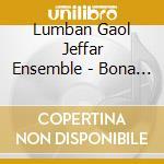 Lumban Gaol Jeffar Ensemble - Bona Ni Ogung - The Tree Of Life cd musicale di Jeffar lumban gaol ensemble