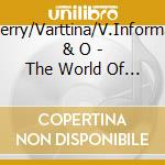 The world of intuition 2 cd musicale di D.cherry/varttina/v.