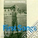 First songs cd musicale di Mikis Theodorakis