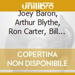 We'll soon find out - baron joey blythe arthur carter ron frisell bill cd musicale di Blythe/r.carter/b.fr J.baron/a