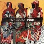 Vibe - steps ahead cd musicale di Ahead Steps