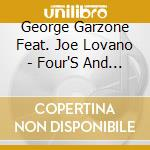 Four's and two's - lovano joe cd musicale di George garzone feat. joe lovan