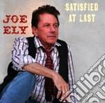 Satisfied at last cd musicale di Joe Ely