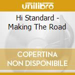 MAKING THE ROAD cd musicale di HI-STANDARDS