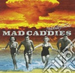 THE HOLIDAY..... cd musicale di MAD CADDIES